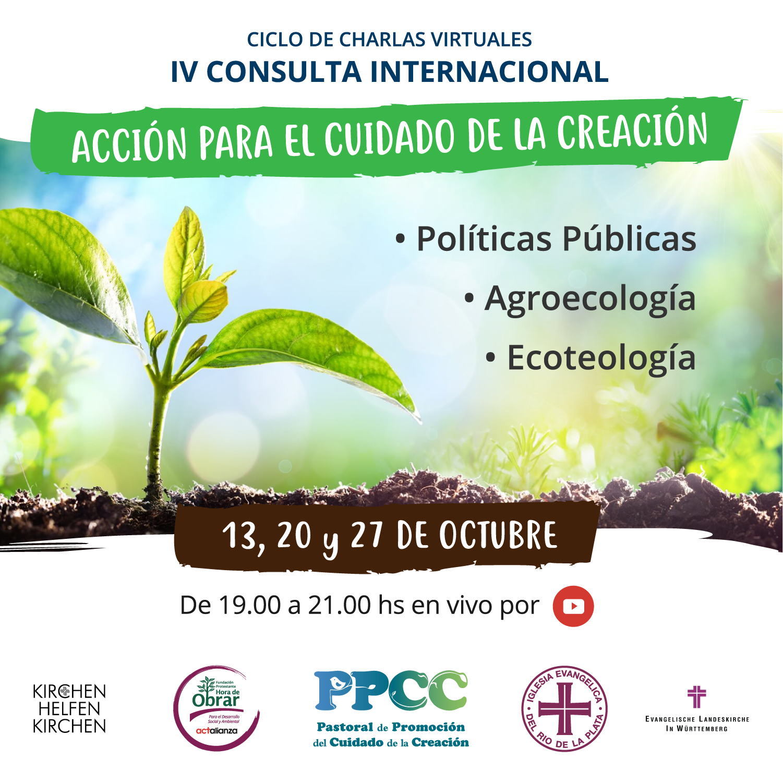 """13, 20 y 27 de octubre: IV Consulta Internacional """"Acción para el cuidado de la creación"""""""